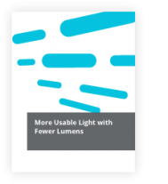 More Usable Light with Fewer Lumens - Revolution Lighting Technologies