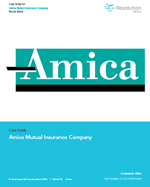 Amica Mutual Insurance - Revolution Lighting Technologies