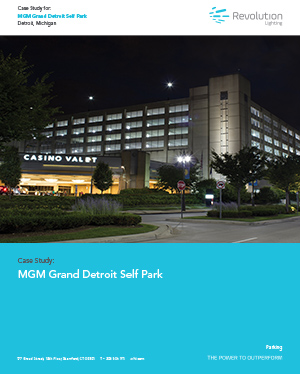 MGM Grand Detroit Self Park - Revolution Lighting Technologies