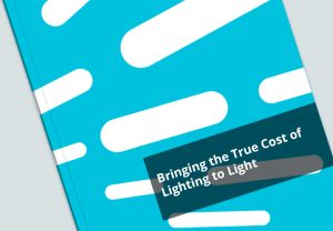 White Paper: Bringing the True Cost of Lighting to Light