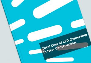 White Paper: Total Cost of LED Ownership in New Construction